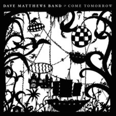 dave20matthews20band_come20tomorrow